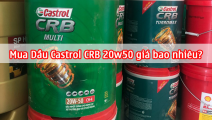 Mua Dầu Castrol CRB 20w50 giá bao nhiêu?