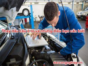 Thay dầu cầu ô tô và những điều bạn cần biết