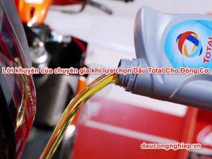 Lời khuyên của chuyên gia khi lựa chọn dầu Total cho động cơ