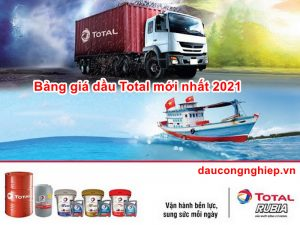 Bảng giá dầu Total mới nhất 2021